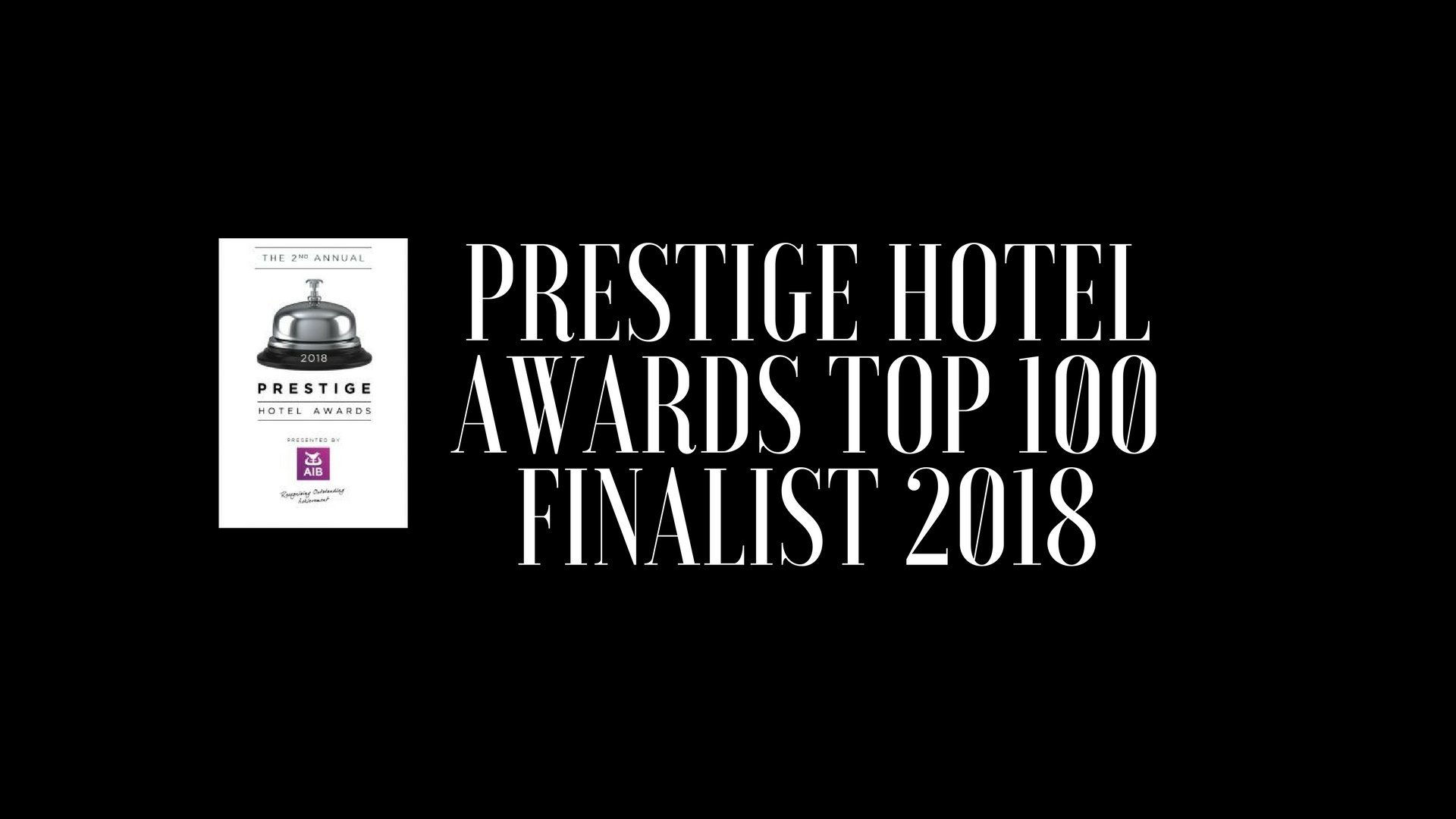 We Are Finalists In The Prestige Hotel Awards!